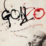Gonzo: Vida y obra del Dr. Hunter Thompson